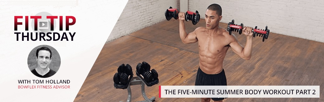 The Five-Minute Summer Body Workout Part 2