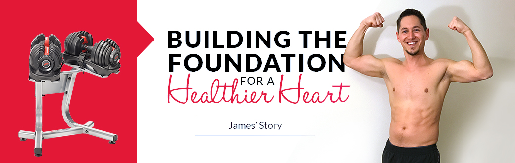 James Story Building the Foundation for a Healthier Heart