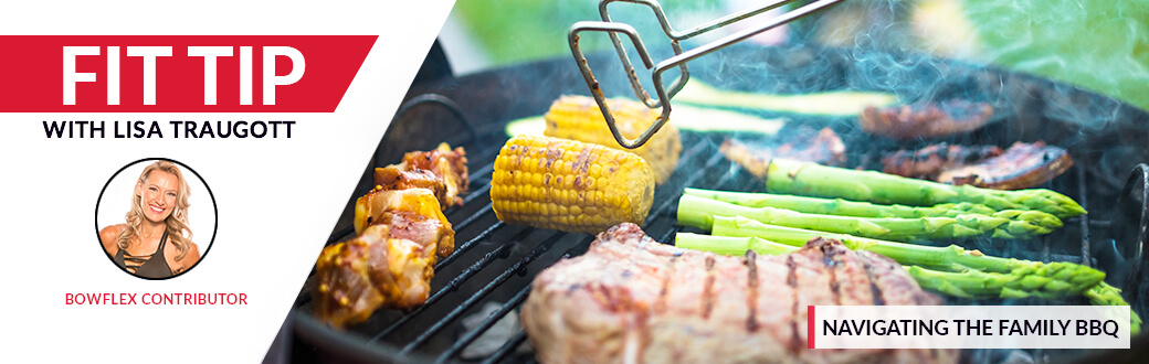 Navigating the Family BBQ - Fit Tip with Lisa Traugott