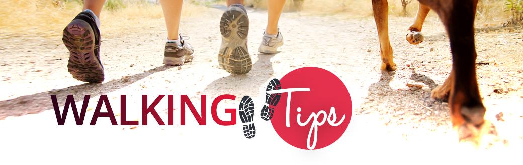 Walking Tips