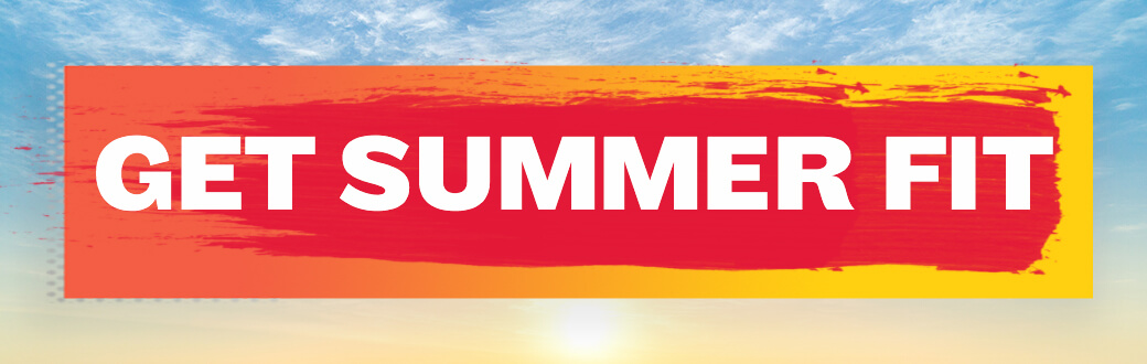 Get summer fit