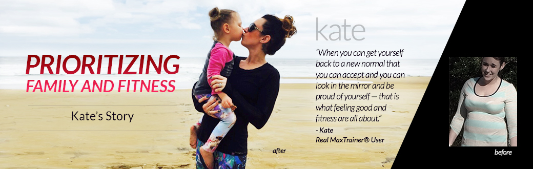 Kate's Story: Prioritizing Family and Fitness