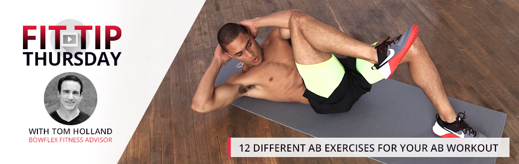 12 Different Ab Exercises for Your Ab Workout