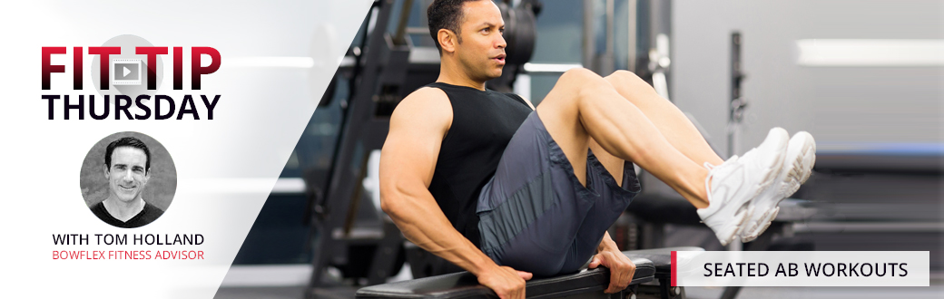 Fit Tip Thursday: Seated Ab Workout
