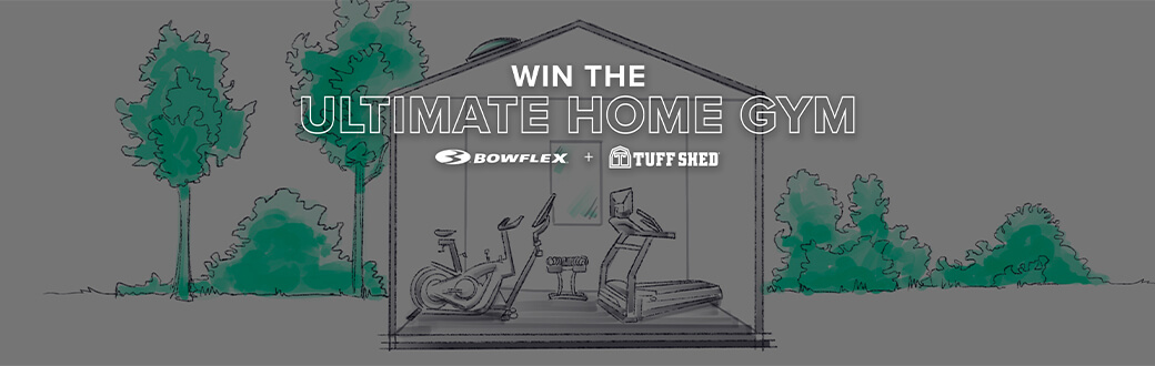 Win the ultimate home gym Bowflex + Tuff Shed
