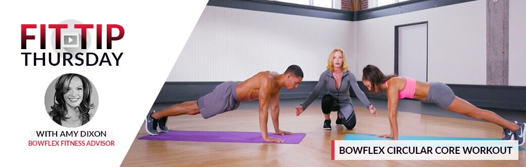 Fit Tip Thursday: Bowflex Circular Core Workout