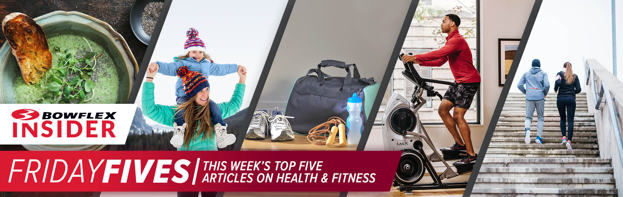 Friday Fives - Bowflex Insider - This week's top five articles on health & fitness.