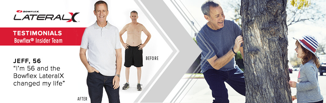 "Lateralx Testimonial: ""I'M 56 And The Bowflex Lateralx Changed My Life"""