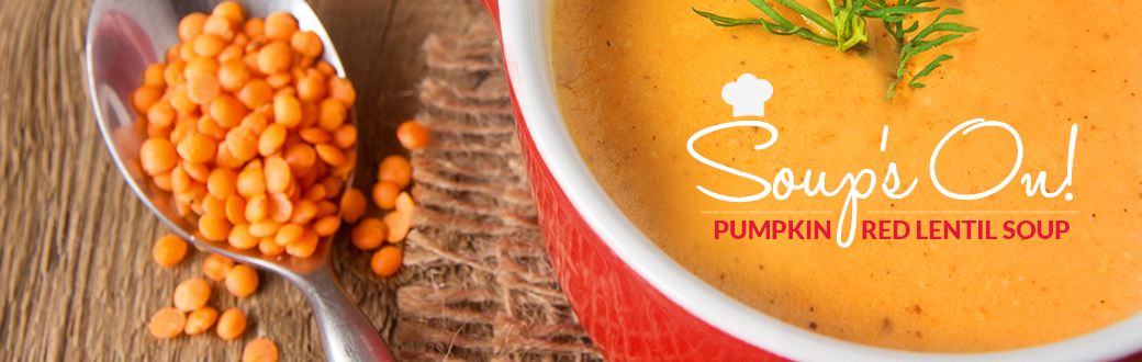 Soup's On Pumpkin Red Lentil Soup