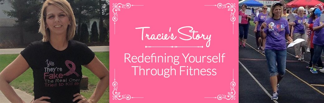 Tracie's Story: Redefining Yourself through Fitness