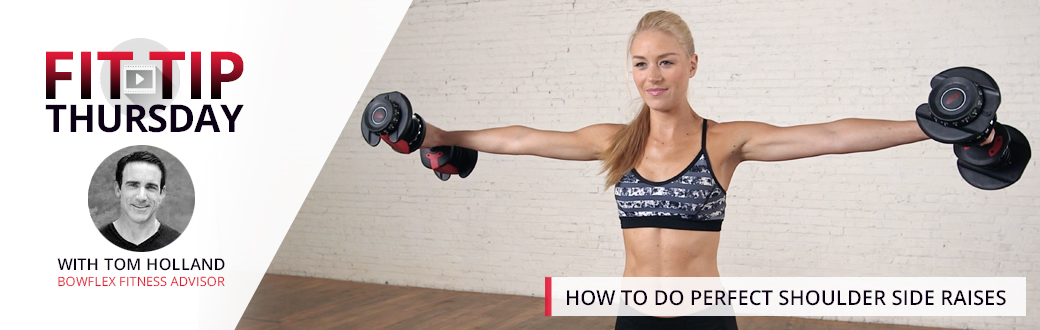 How to do Perfect Shoulder Side Raises