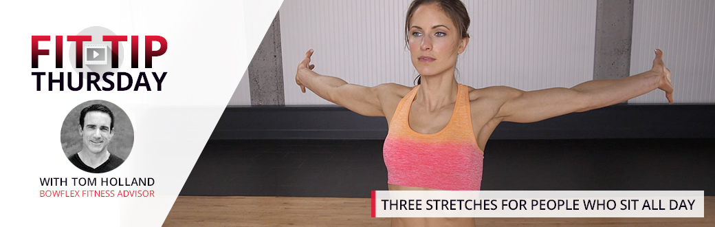 Three Stretches for People Who Sit All Day