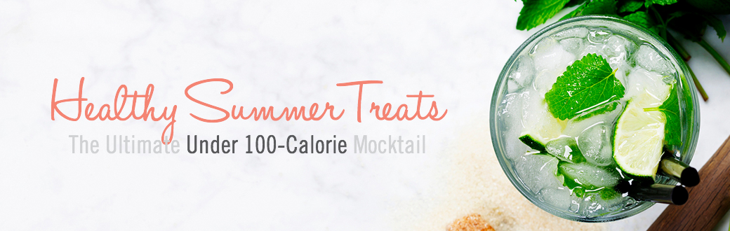Healthy Summer Treats: The Ultimate 100-Calorie Mocktail