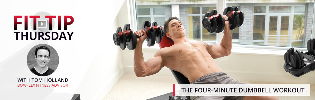 Fit Tip Thursday: The Four-Minute Dumbbell Workout