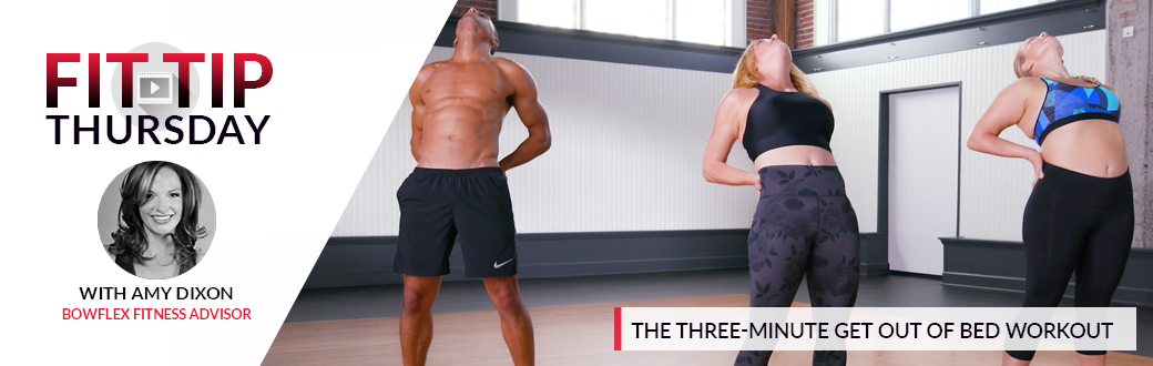 Fit Tip Thursday: The Three Minute Get Out of Bed Workout