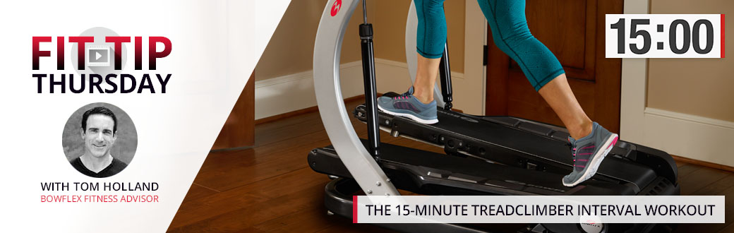 The 15-Minute TreadClimber Interval Workout