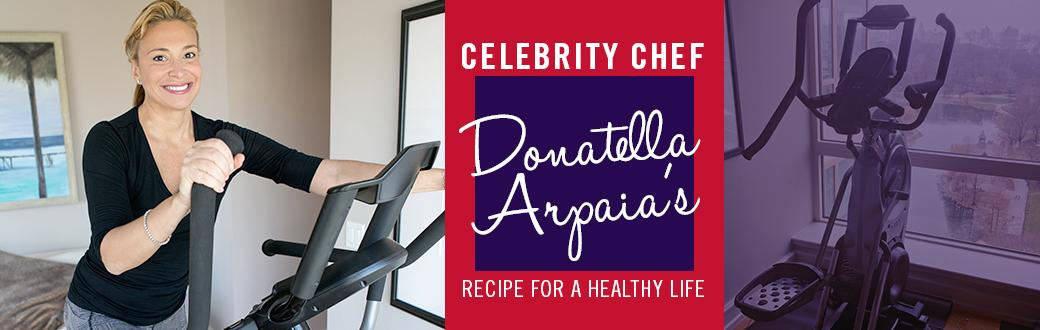 Celebrity Chef Donatella Arpaia's Recipe For a Healthy Life
