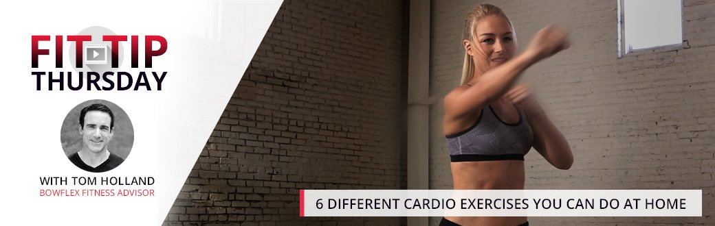 6 Different Cardio Exercises You Can Do at Home