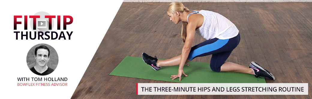 The Three-Minute Hips and Legs Stretching Routine