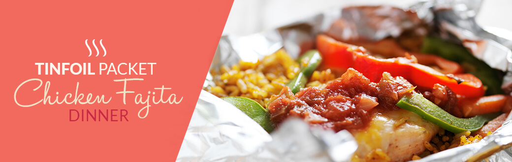 Tinfoil packet chicken fajita dinner recipe