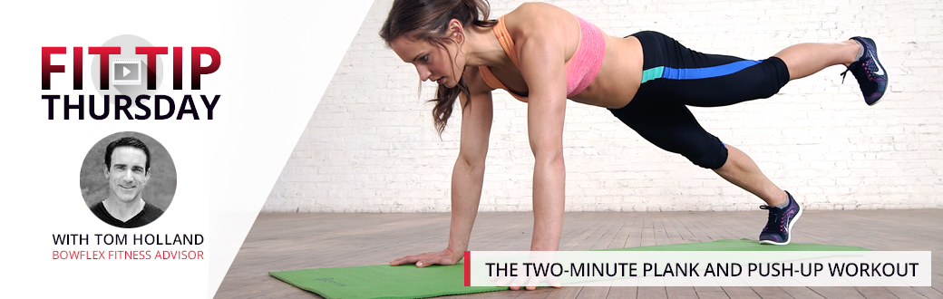 The Two-Minute Plank and Push-up Workout
