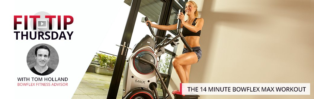 The 14 Minute Bowflex Max Workout