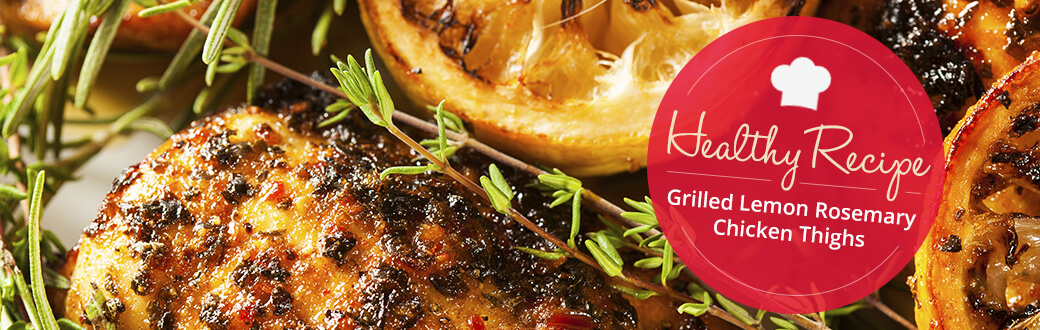 Recipe: Grilled Lemon Rosemary Chicken Thighs