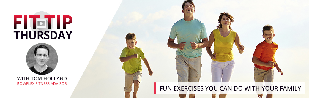 Fun Exercises You can do with Your Family