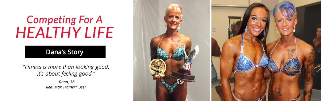 Dana's Story Competing for a Healthy Life