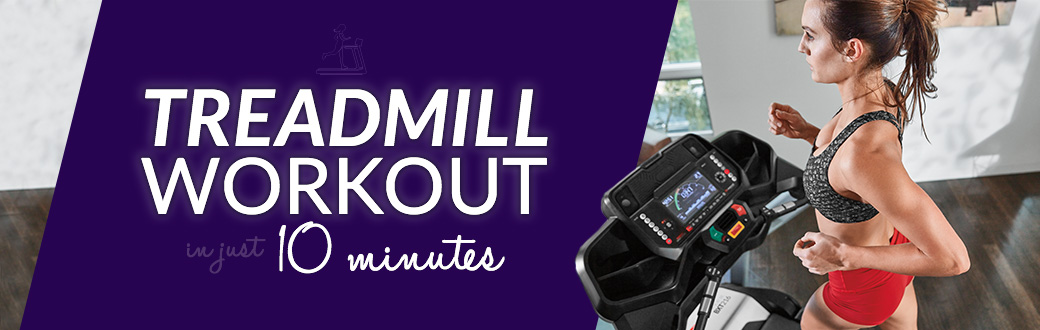 Treadmill Workout in just 10 Minutes