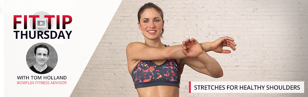 Stretches for Healthy Shoulders