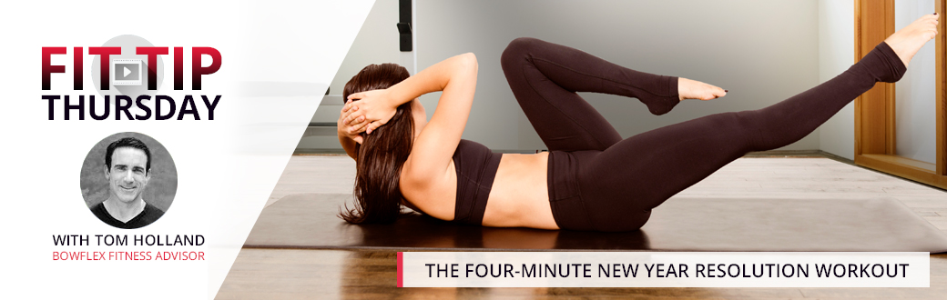 The Four-Minute New Year Resolution Workout